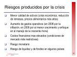 riesgos producidos por la crisis