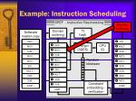 example instruction scheduling