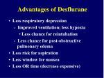 advantages of desflurane