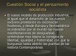 cuesti n social y el pensamiento socialista4