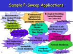 sample p sweep applications