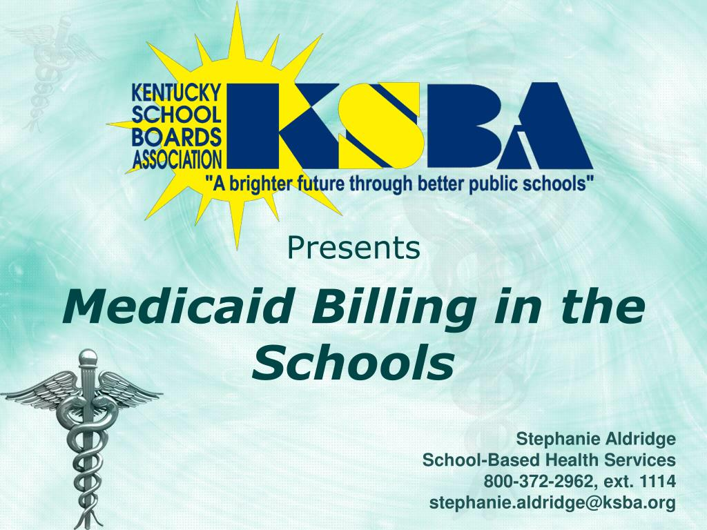 presents medicaid billing in the schools l.
