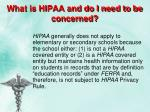 what is hipaa and do i need to be concerned