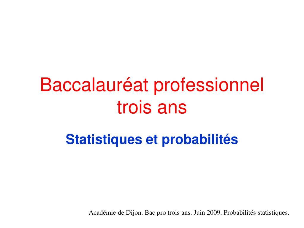 baccalaur at professionnel trois ans l.