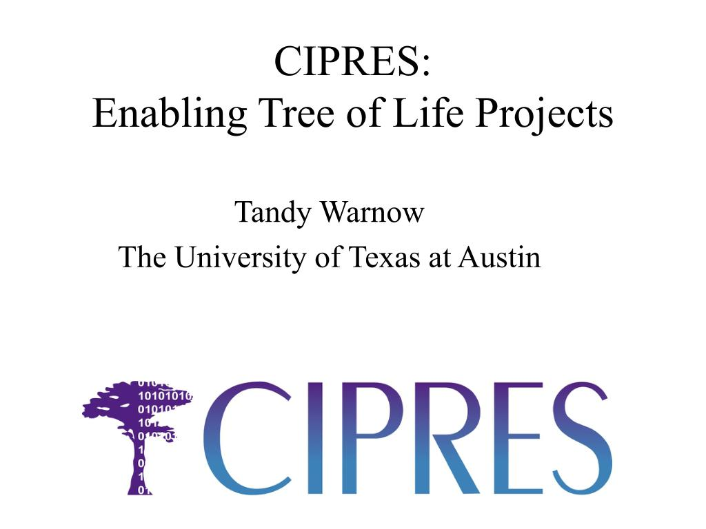 cipres enabling tree of life projects l.