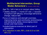 multifactorial intervention group model behavioral clemson jags 2004