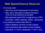 walk speed distance measures20