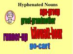hyphenated nouns