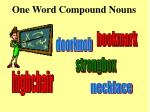 one word compound nouns