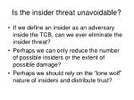 is the insider threat unavoidable