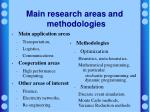 main research areas and methodologies