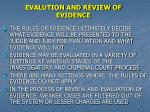 evalution and review of evidence