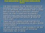 plea bargaining or sentence bargaining cont