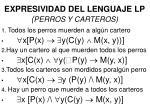 expresividad del lenguaje lp perros y carteros