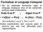 formalizar el lenguaje coloquial