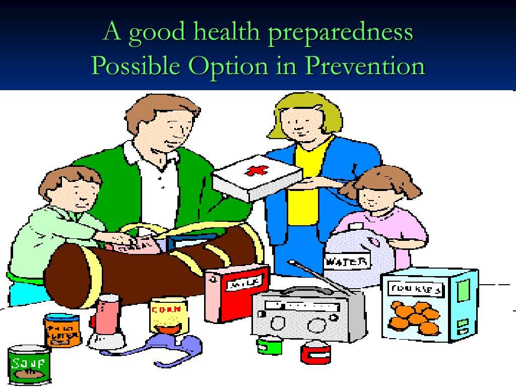 A good health preparedness