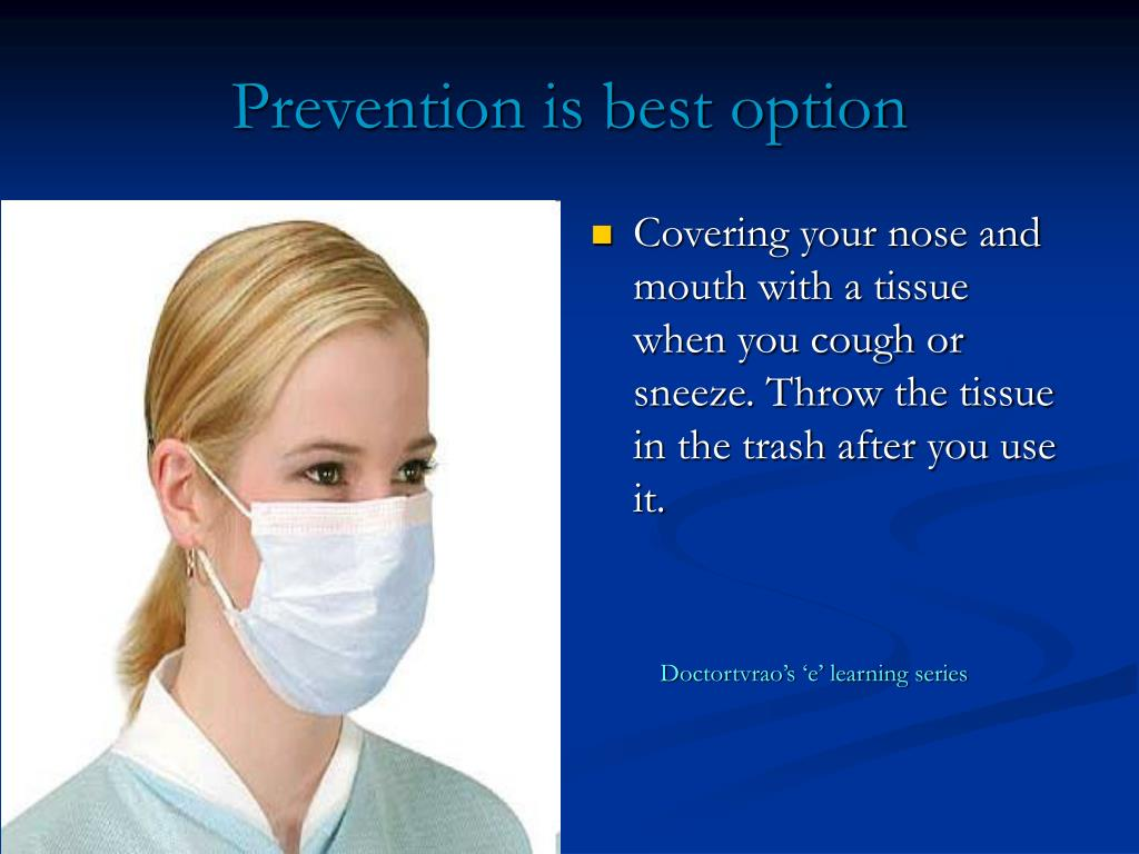 Prevention is best option