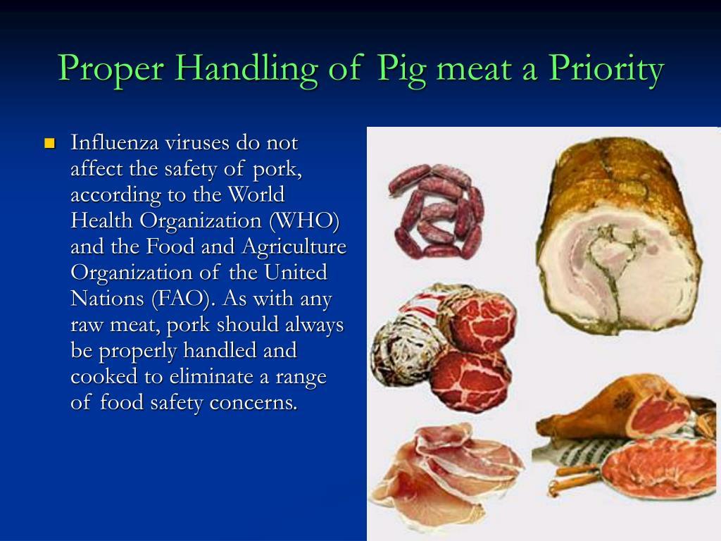 Proper Handling of Pig meat a Priority