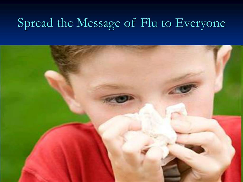 Spread the Message of Flu to Everyone