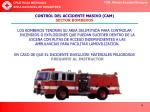 control del accidente masivo cam sector bomberos