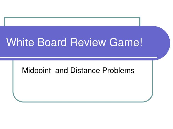 white board review game n.