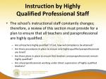 instruction by highly qualified professional staff