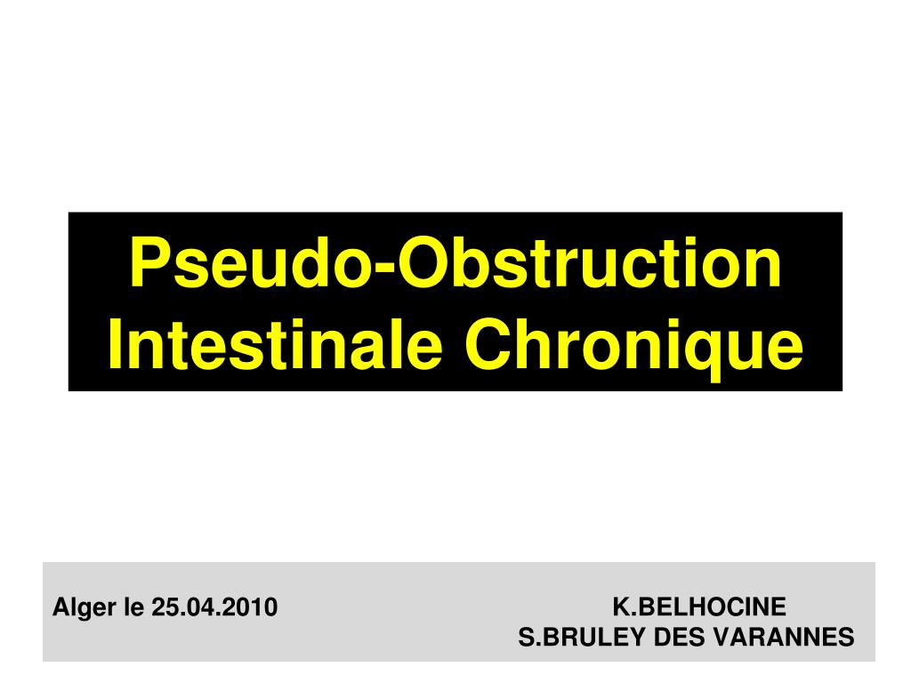 pseudo obstruction intestinale chronique l.