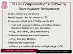 pls as components of a software development environment