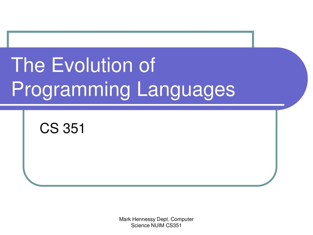the evolution of programming languages l.
