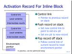 activation record for inline block