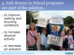 3 safe routes to school programs are part of the solution