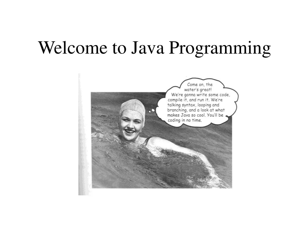 welcome to java programming l.