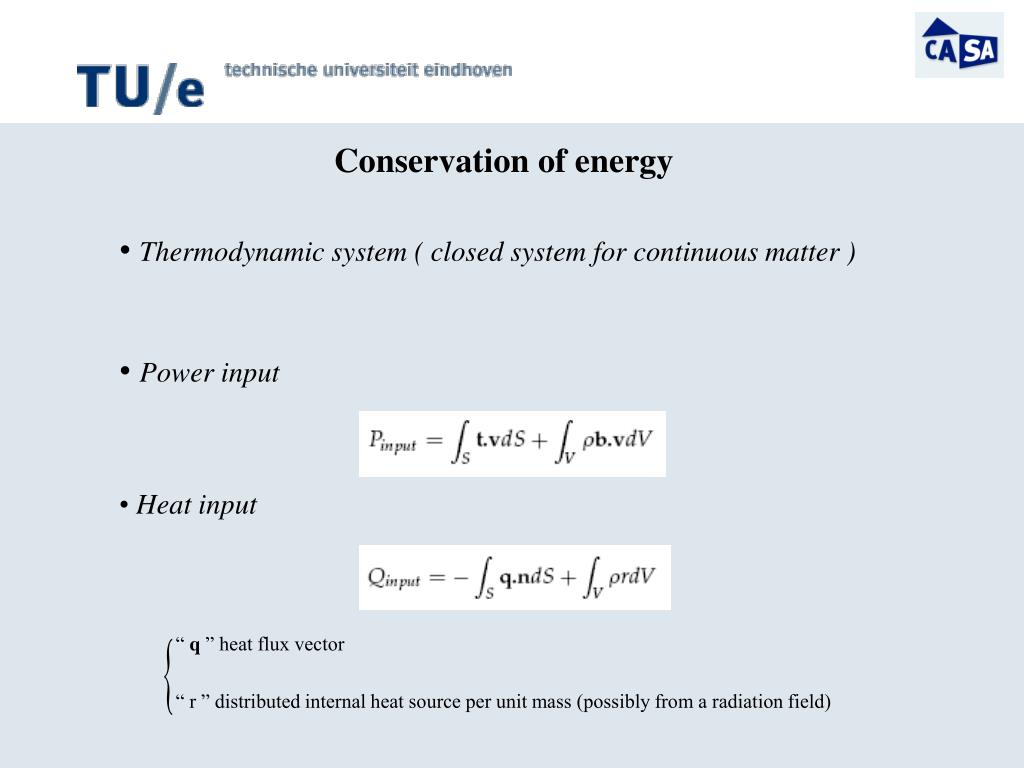 Thermodynamic system ( closed system for continuous matter )
