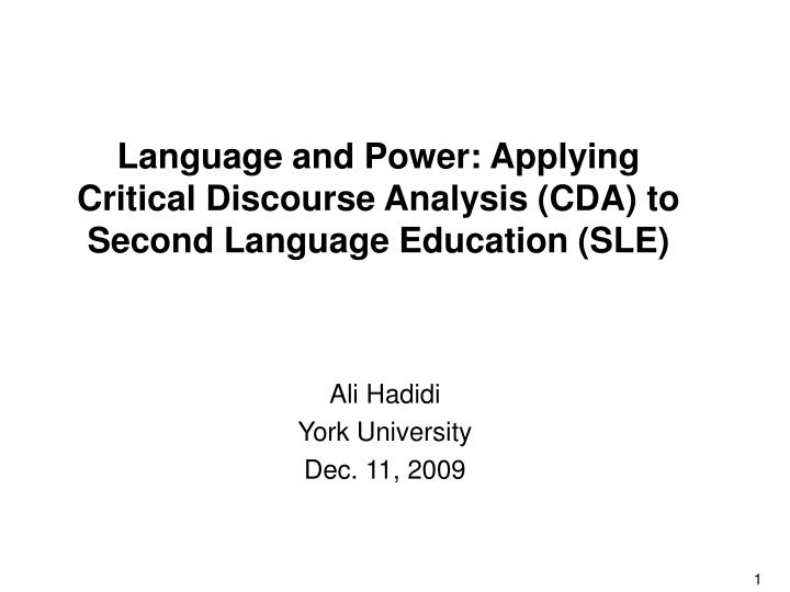 language and power applying critical discourse analysis cda to second language education sle n.