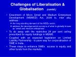 challenges of liberalisation globalisation contd