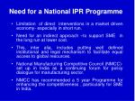need for a national ipr programme