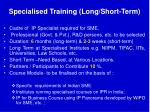 specialised training long short term