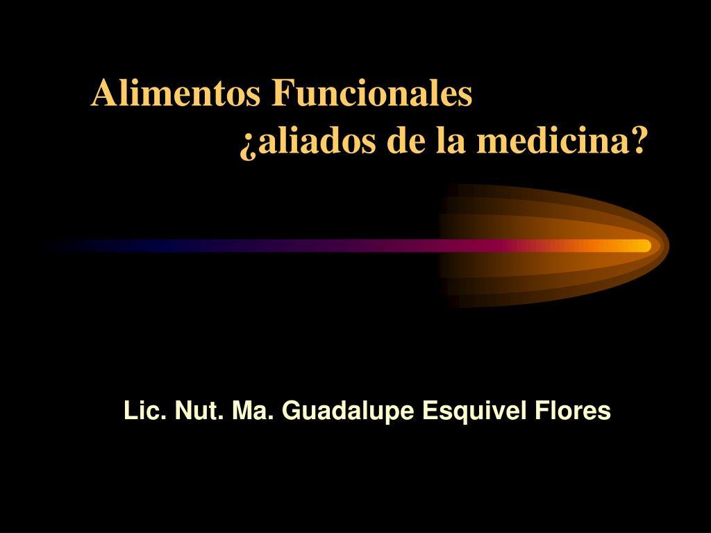 alimentos funcionales aliados de la medicina l.