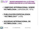 redescubrimiento de la v ctima consolidaci n de la victimolog a