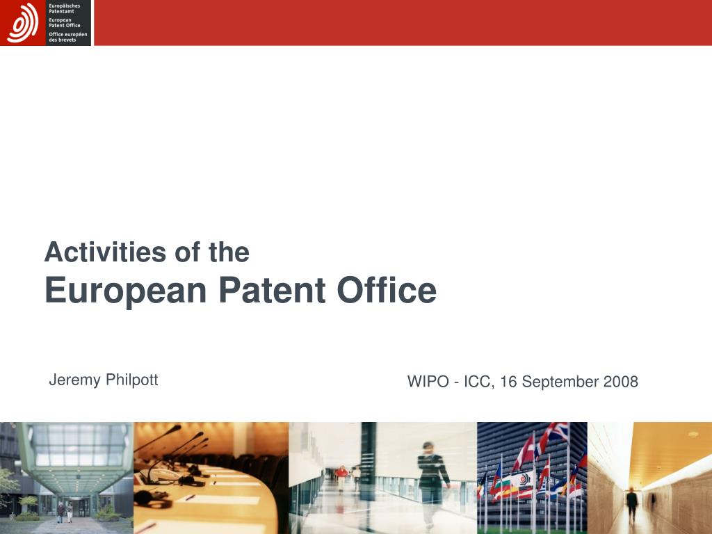 activities of the european patent office l.