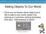 adding objects to our world
