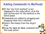 adding commands to methods