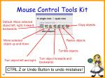 mouse control tools kit