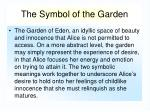 the symbol of the garden