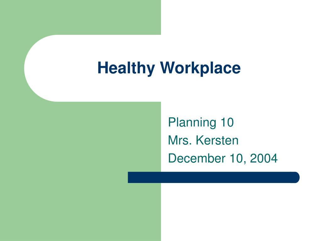 healthy workplace l.