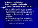 virtualna medicinska dokumentacija ra unalni programi za vo enje ordinacija