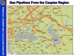 gas pipelines from the caspian region