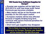 will russia have sufficient supplies for europe