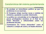 caracter sticas del sistema parlamentarista