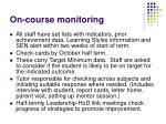 on course monitoring